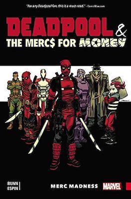 Deadpool & the Mercs For Money
