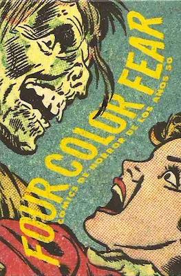 Four Color Fear. Cómics de horror de los años 50