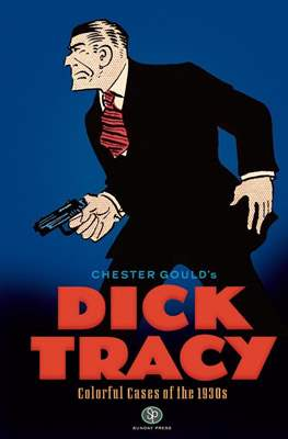 Dick Tracy. Colorful Cases of the 1930's