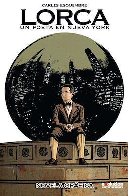 Lorca: Un poeta en Nueva York (Rústica 144 pp)