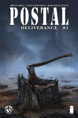 Postal: Deliverance (2019) (Comic Book) #1