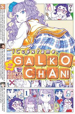 ¡Cuéntame, Galko-chan! (Rústica 120 pp) #2
