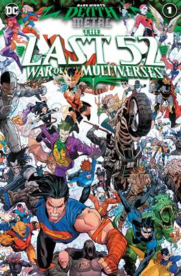 Dark Nights: Death Metal: The Last 52: War Of The Multiverses