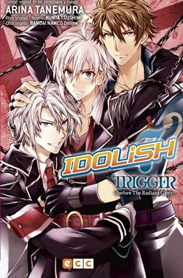 Idolish7: Trigger - Before the Radiant Glory (Rústica) #