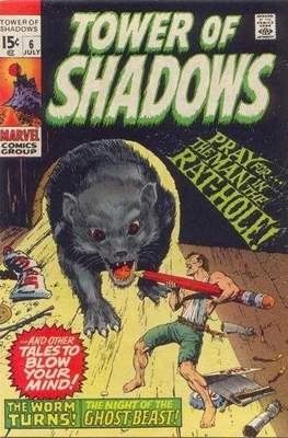 Tower of Shadows (Comic Book. 1969 - 1971. The series continues as Creatures on the Loose from issue #10 and on) #6