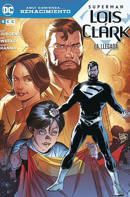 Superman: Lois y Clark. La llegada