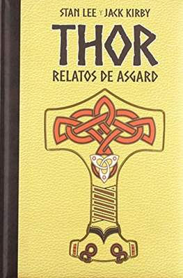 Thor: Relatos de Asgard. Marvel Gold