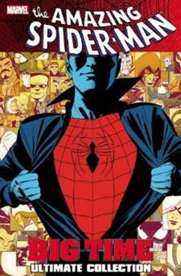 The Amazing Spider-Man Big Time - Ultimate Collection / The Complete Collection #1