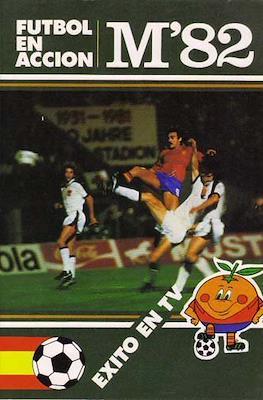 Fútbol en acción M'82