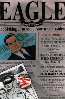 Eagle. The Making of an Asian-American President