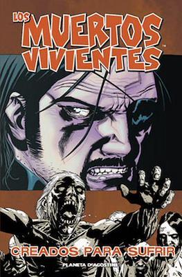 Los Muertos Vivientes (Rústica, 136-144 pp) #8