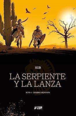 La Serpiente y la Lanza (Cartoné 184 pp) #1