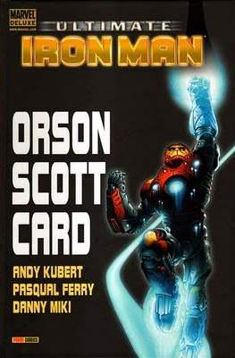 Ultimate Iron Man. Marvel Deluxe. Orson Scott Card