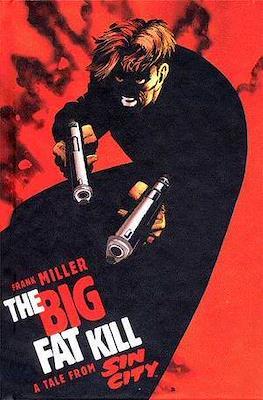 The Big Fat Kill
