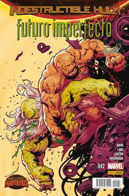 El Increíble Hulk Vol. 2 / Indestructible Hulk / El Alucinante Hulk / El Inmortal Hulk (2012-) #42