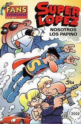 Fans Super López (Rústica) #39