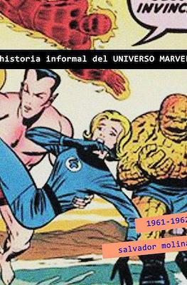 Historia Informal del Universo Marvel. 1961-1962