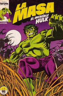 La Masa. El Increíble Hulk #1