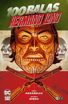 100 Balas: Hermano Lono - DC Black Label