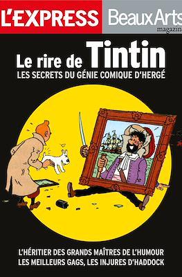 L'Express - Beaux Arts: Le rire de Tintin. Les secrets du génie comique d'Hergé