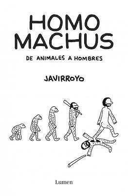 Homo machus (Rústica 160 pp) #