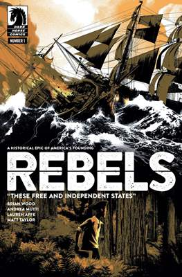 Rebels - These Free and Independent States (Comic-book / Digital) #1