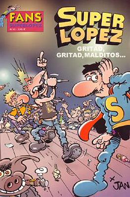 Fans Super López (Rústica) #45