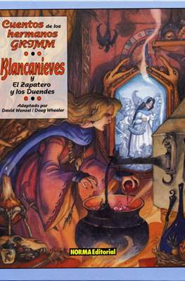 Cuentos de los hermanos Grimm: Blancanieves / El zapatero y los duendes