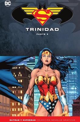 Batman y Superman. Colección Novelas Gráficas: Trinidad (Cartoné 328 pp) #3