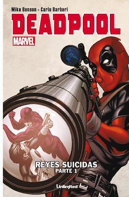 Deadpool. Reyes suicidas