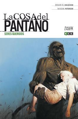 La Cosa del Pantano de Brian K. Vaughan (Rústica) #1