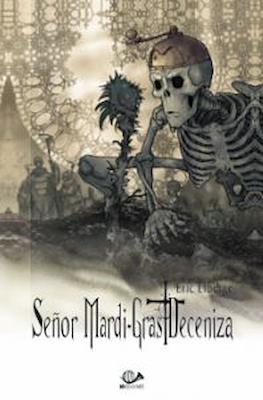 Señor Mardi-Gras Deceniza #2