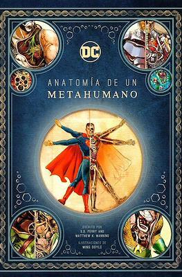 DC Anatomía de un Metahumano