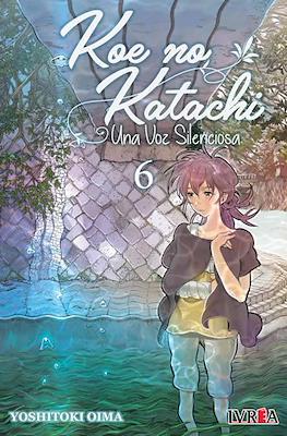 Koe no Katachi - Una Voz Silenciosa (Rústica) #6