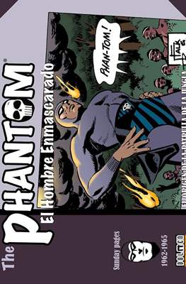 The Phantom. El Hombre Enmascarado. Sunday pages #1