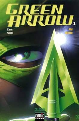 Green Arrow (Broché. 110 pp) #1