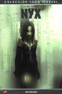 NYX 100% Marvel (2005-2009) (Rústica 192-144 pp) #1