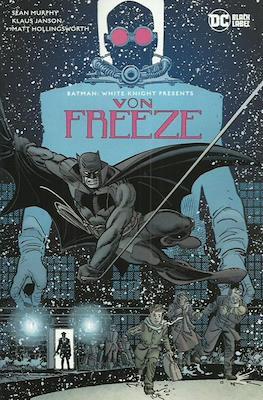 Batman White Knight Presents Von Freeze (Variant Cover)