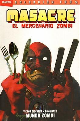 Masacre: El mercenario zombi (Rústica con solapas.) #2