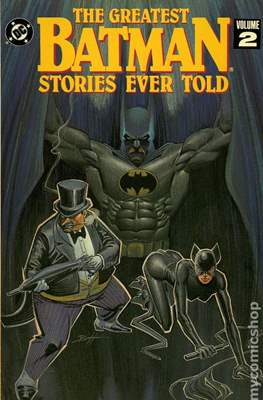 The Greatest Batman Stories Ever Told (Softcover) #2