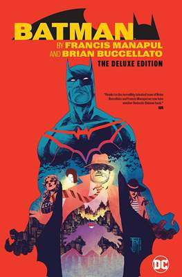 Batman by Francis Manapul and Brian Buccellato - The Deluxe Edition