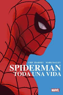 Spiderman: Toda una vida. 100% Marvel HC (Cartoné 200 pp) #
