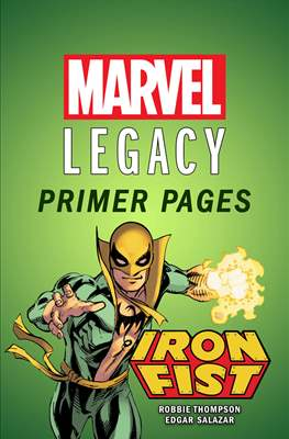 Iron Fist: Marvel Legacy Primer Pages