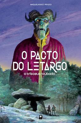 O pacto do letargo: O tríscele roubado (Cartoné) #