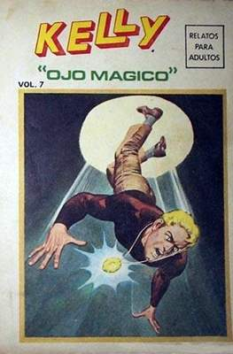 Kelly ojo mágico. Edicion especial (1971-1972) (Rústica 256-288 pp) #7