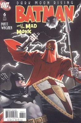 Batman and the Mad Monk Vol. 1 (2006-2007) (Comic Book) #6