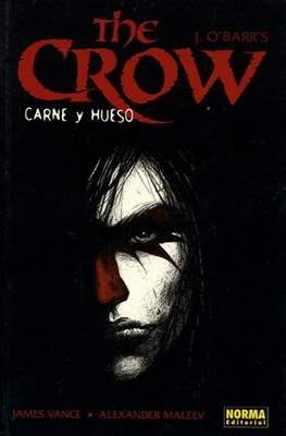 The Crow. Carne y hueso