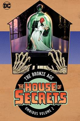 The House Of Secrets. The Bronze Age Omnibus (Hardcover 864 pp) #2