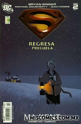 Superman regresa: Precuela (Grapa) #2