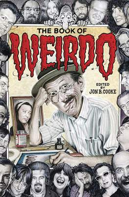 The Book of Weirdo: A Retrospective of R. Crumb's Legendary Humor Comics Anthology